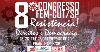 8 º Congresso da FEM-CUT/SP: Confira a programação