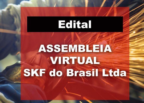 ASSEMBLEIA DOS TRABALHADORES DA SKF DO BRASIL | EDITAL