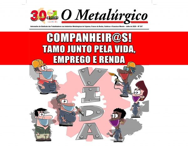 BOLETIM | O METALÚRGICO |  JULHO 2020