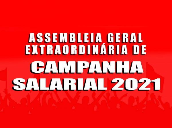 ASSEMBLEIA GERAL EXTRAORDINÁRIA DE  CAMPANHA SALARIAL 2021